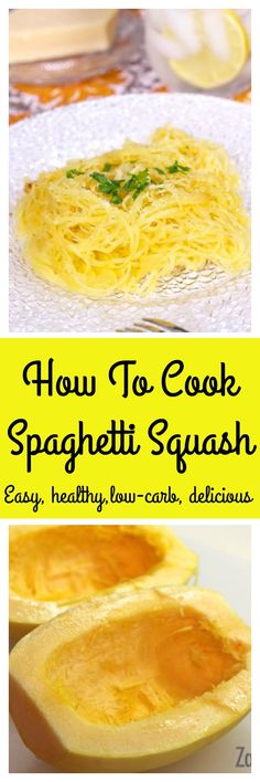 How To Cook Spaghetti Squash, an easy step-by-step recipe with photos and a video. Spaghetti Squash is a flavorful low carb alternative to pasta. | zagleft.com