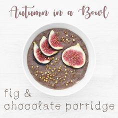 Fig & Chocolate Porridge - Autumn in a Bowl Healthy Fall Breakfast Chocolate Porridge, Fall Breakfast, Health And Fitness Tips, Fantasy Books, Handmade Jewellery, Fig, Autumn, Vegetables, Healthy