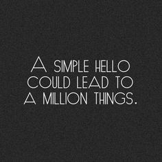 That's why i like smiling at strangers.
