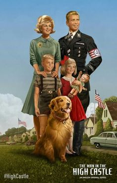 Familia americana nazi by on DeviantArt Amazon Tv Shows, Meanwhile In America, Norman Rockwell Paintings, High Castle, Castle Tv, Horror Posters, The Right Stuff, Alternate History, Good Morning America