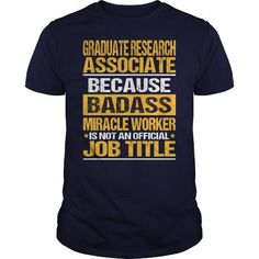 Awesome Tee For Graduate Research Associate - #tee cup #sweater for men. ADD TO CART => https://www.sunfrog.com/LifeStyle/Awesome-Tee-For-Graduate-Research-Associate-133526061-Navy-Blue-Guys.html?68278