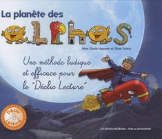 les alphas en 7 jours pour démarrer en CP Grade 1 Reading, French Resources, Teaching French, 4 Kids, Montessori, Literacy, Alphabet, Preschool, Activities