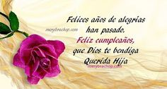 Imagenes de cumpleanos para una hija especial Birthday Messages, Cards, Jeans, Amor, Pink, Letter To My Daughter, Happy Bday Wishes, Birthday Captions, Cute Nails
