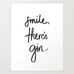Smile - Gin Art Print by Note to Self: The Print Shop - $18.00