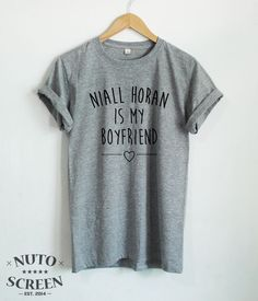 NIALL HORAN IS MY BOYFRIEND SHIRT ONE DIRECTION HORAN T SHIRTS TUMBLR CLOTHING #Unbranded #GraphicTee
