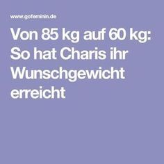 Von 85 kg auf 60 kg: So hat Charis ihr erreicht Fitness Workouts, Super Mom, Detox Drinks, Weight Loss Tips, How To Lose Weight Fast, Feel Good, Low Carb, Food And Drink, Health Fitness