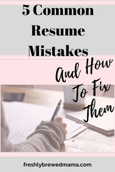 5 common resume mistakes, and how to fix them! Especially in the current job market, keeping your resume updated and shiny is super important! #careergoals #careeradvice #careerchange #womeninbusiness