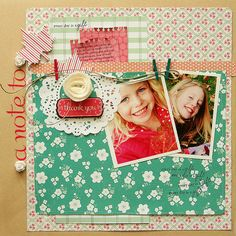 "This layout was inspired by the Pebbles - Floral Lane ""thank you"" sticker. I love to write little notes to my girls on my pages! (Someday they will read them, and it will mean something to them. Right now, they are too little to care. lol) See my blog for more info: www.danielleflanders.blogspot.com."
