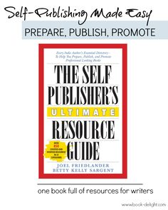 Self-Publishing Resources For Writers   Book Delight