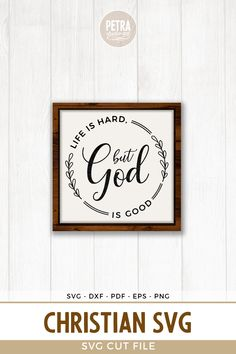 97 Best Christian Quotes Svg Images In 2020 Christian Quotes Bible Quotes Quotes
