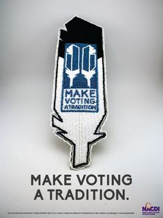 Make Voting a Tradition by Native American Community Development, design by Ashley Fairbanks