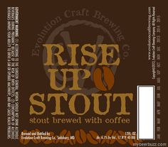 Evolution Craft brewing - Rise Up Stout Brewed w/Coffee