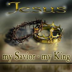 Jesus is my savior - my king golden letters and crown of thorns and golden crown hd(hq) desktop background free download religious pictures and Christ's photos