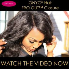 The Ultimate Versatility Solution… Don't take our word for it, see for yourself!!! >>> http://bit.ly/FroOutClosure_YouTube  #ONYCHair Closure Advantages: ✅The most natural Closure piece ✅Invented by the #BEST in Closure business. ✅Free styling, so you can part in different directions! ✅Gradual density for an undetectable look. ✅Very natural density, which helps to combat the wig look. ✅Available in ALL textures to achieve the #FLAWLESS finish look!   Shop USA Now >>>ONYCHair.com