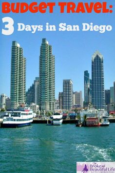 Budget Travel: 3 Days in San Diego