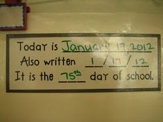 Sign: Today is __________, It is also written ___/___/___. It is the ___ day of school.