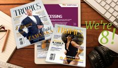 TROPICS HOLDINGS LTD. — TROPICS MAGAZINE, the trailblazer and award-winning magazine in the fashion, business and lifestyle media category, is celebrating its anniversary with its issue, available online and on newsstands worldwide. 8th Anniversary, Tropical, Magazine, Lifestyle, Celebrities, Business, Books, Fashion, Moda