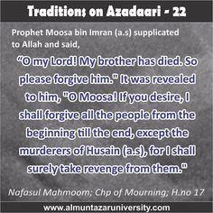 Traditions on Azadari -  22 #Ahlebait #Muharram #WhyWeMourn #WhoIsHusain #NoDayLikeAshura #ImamHusain #Azadari