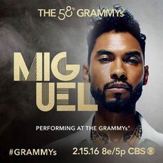 GRAMMY winner & current nominee Miguel will perform live at the 58th GRAMMYs Feb. 15 on CBS!
