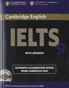 Cambridge IELTS 9 with Answers avec 2 CD audio - Cambridge University Press Cambridge Test, Cambridge English, Test Exam, Cd Audio, British Council, Cambridge University, School Hacks, Ielts, Learn English