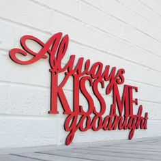 CLEARANCE Always Kiss Me Goodnight discontinued by spunkyfluff, $25.00