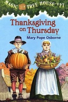 Thanksgiving on Thursday by Mary Pope Osborne is about Jack and Annie who take the Magic Tree House back in time with the pilgrims. They get to see how things were a long time ago. One of the pilgrim girls teaches them how to make a turkey. This is a good book for children in 2nd and 3rd grade. There are some pictures throughout the book so it gives those young children just starting chapter books a chance to pause and look at the photos.