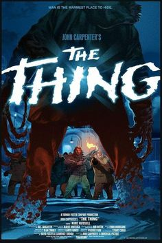 Posters and illustrations inspired by cult movies, horror, sci-fi, literature and more. The Thing Movie Poster, Movie Poster Art, Horror Movie Posters, Horror Movies, Film Posters, Alfred Hitchcock, Thriller, The Thing 1982, Aliens Movie