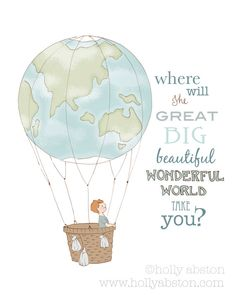Items similar to Wonderful World 8 x 10 original giclee wall art print. Boy in planet earth themed hot air balloon. Where will the world take you. School Themes, Classroom Themes, Hot Air Balloon Classroom Theme, Balloon Wall, Balloons, Hot Air Balloon Quotes, Balloon Illustration, Air Ballon, Filofax