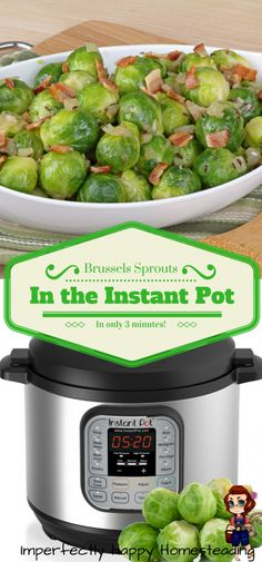 Instant Pot Brussels Sprouts in 3 minutes. If you like Brussels sprouts then you know how long it can take to roast these bad boys for a meal!