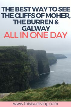 The best way to see the Cliffs of Moher, the Burren and Galway in one day, from Dublin, Ireland