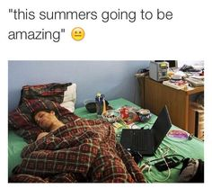 Summer always ends up like this: | 27 Pictures That Are True For Absolutely No Reason