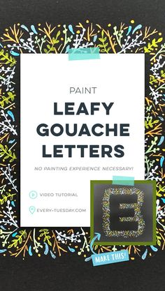 Paint Leafy Gouache Letters - Every-Tuesday Lettering Tutorial, Hand Lettering, Learn Watercolor Painting, Photography Sketchbook, Graphic Design Tutorials, Art Tutorials, Paint And Sip, Watercolour Tutorials, App