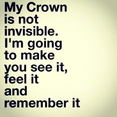 I have a tiara and I'm not afraid to wear it. No, really, I do..