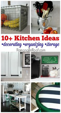 Full of easy to do organizing and storage ideas that are pretty, but also functional. 10+ Kitchen Ideas: Decorating, Organizing, Storage