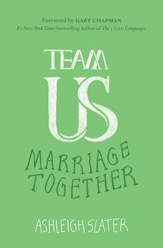 """""""Team Us: Marriage Together"""" offers couples practical ways to cultivate and strengthen unity in their marriages."""