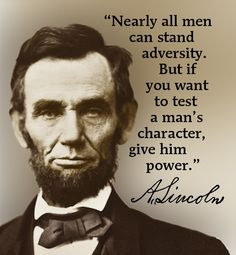 Abe Lincoln ~ power quote
