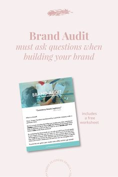 Questions to ask yourself when you feel stuck in your business or like your brand isn't growing. A brand audit helps you get focused and organized. #brandaudit #branding #logodesign