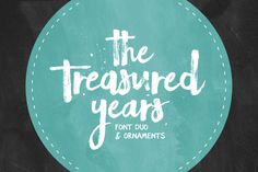 The Treasured Years Font Duo + Bonus by Set Sail Studios on Creative Market