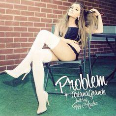 Ariana Grande - Problem feat. Iggy Azalea