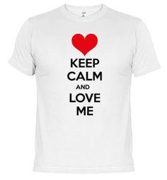 Camiseta Keep calm and love me