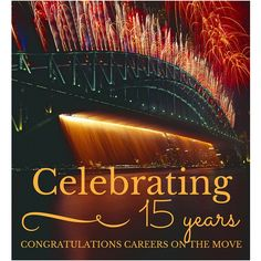 Congratulations to Careers On The Move celebrating their 15th anniversary!