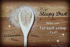 """Can't Fall Back Asleep? """"Sleepy Dust""""—An Unconventional Nutritional Remedy for Insomnia via @butterbeliever"""