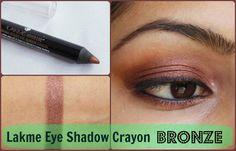 Lakme Absolute Drama Stylist Eye Shadow Crayon: Bronze Review, Swatch, EOTD