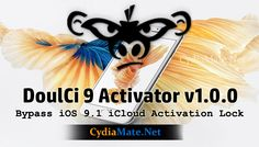 Team DoulCi has recently released bypass solution for iOS devices called DoulCi 9 activator v1.0.0 Bypass iOS 9.1 iCloud Activation Lock permanently