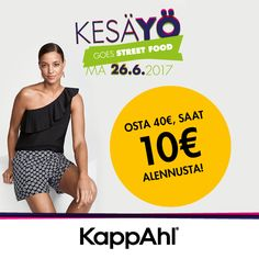KAPPAHL OSTA 40€, SAAT 10€ ALENNUSTA!  Tarjous koskee kaikkia tuotteita, myös  ALE-tuotteita. Tarjous voimassa ma 26.6.