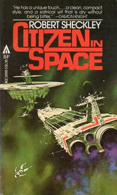 Book Review: Citizen in Space, Robert Sheckley (1955) | Science Fiction and Other Suspect Ruminations