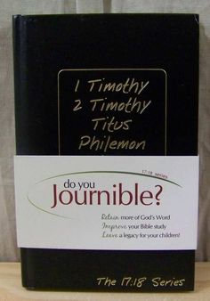 Journible ~ The 17:18 Series ~ 1 & 2 Timothy, Titus, Philemon & Hebrews
