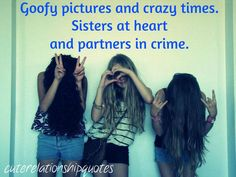 quotes about best friends like sisters tumblr - Google Search