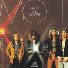 """Mott the Hoople....70's band whose big hit was """"All The Young Dudes"""""""