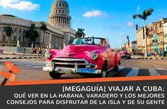 Viajar a Cuba 2018 Varadero, Havana Cuba, Travelling, Cuban Cigars, Islands, Turismo